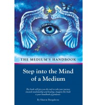 The Mediums Handbook: Step into the Mind of a Medium